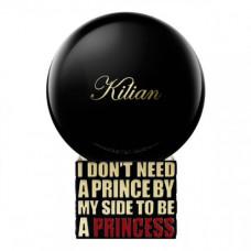 Kilian I Don't Need A Prince By My Side To Be A Princess Тестер